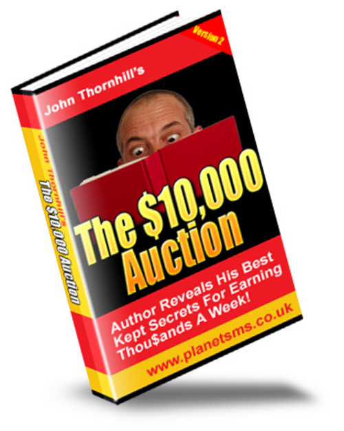 Product picture The $10,000 Auction eBook with 2 bonus ebooks